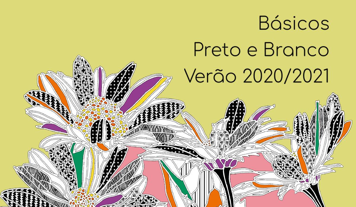 Básicos Preto e Branco Verão 2020-2021