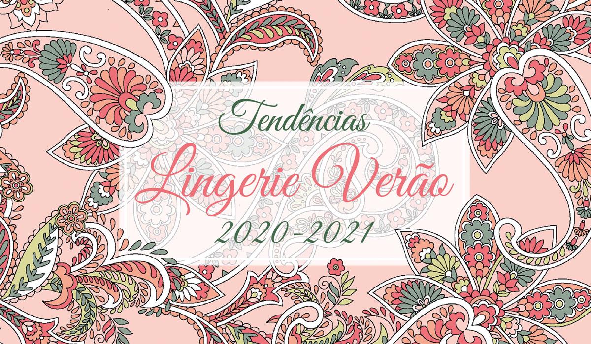 Tendências Lingerie Verão 2020-2021